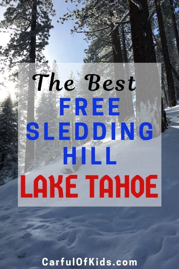 Looking for a Free Sledding Hill in North Lake Tahoe? Here's the perfect place with a year-round restroom, off-highway parking and lots of space for sledding and snow play. #Free #LakeTahoe   Places to go Sledding in Lake Tahoe