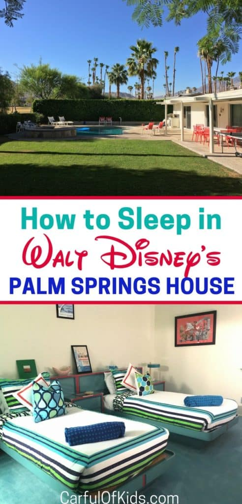 Did you know that Walt Disney had a house in Palm Springs? Yes he lived in the house in the 1960s and your family can spend the night, just like family.