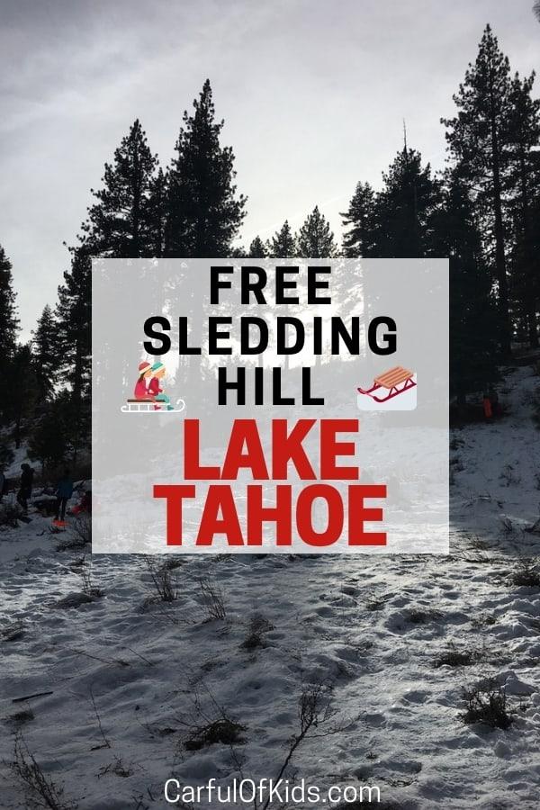 Kids love Sledding and Moms love Free! I've got a secret sledding hill near Lake Tahoe and Carson City that offers both. #SledHill #Free #LakeTahoe #Winter #FamilyTravel