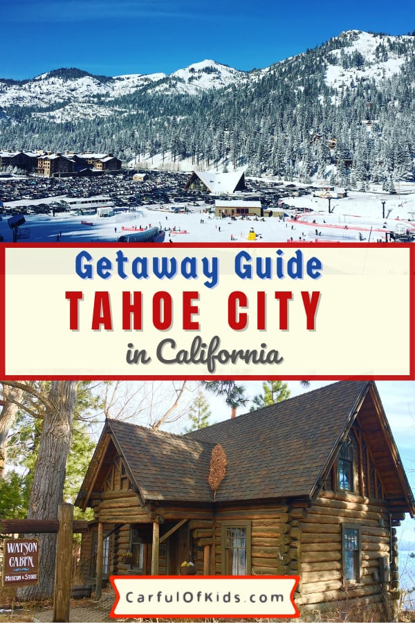 Along the western shore of Lake Tahoe, explore the quaint hamlet of Tahoe City packed with winter fun, like sledding, ice skating, shopping and dining. #TahoeCity #California #FamilySki What to do in Tahoe City in the Winter | Ski Towns around Lake Tahoe | Where to go ice skating in Lake Tahoe