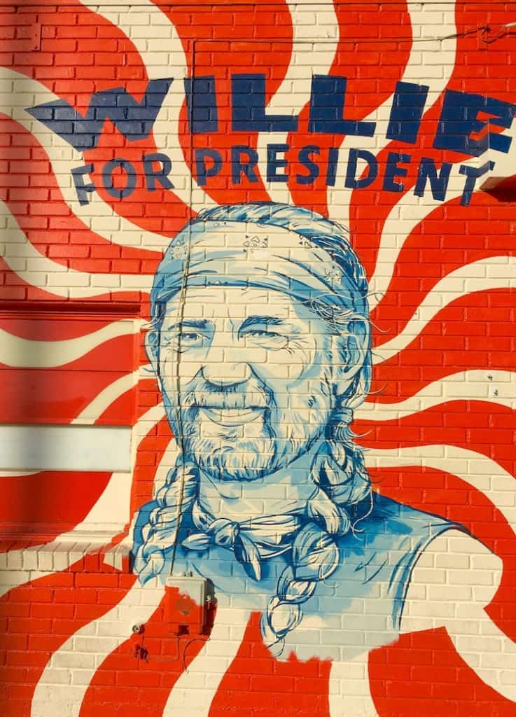 Willie for President Mural. 4 day itinerary for Austin Texas.