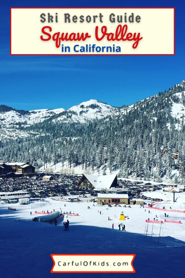 Sure the kids want to SKI Big but what's it really like to ski with kids at Lake Tahoe's Squaw Valley Ski Resort in California? Got all the details from lessons to terrain parks along with places to eat. #LakeTahoe #SquawValley #FamilySki #California Best Ski Resorts in Lake Tahoe | Where to go skiing in Lake Tahoe | Squaw Valley for families