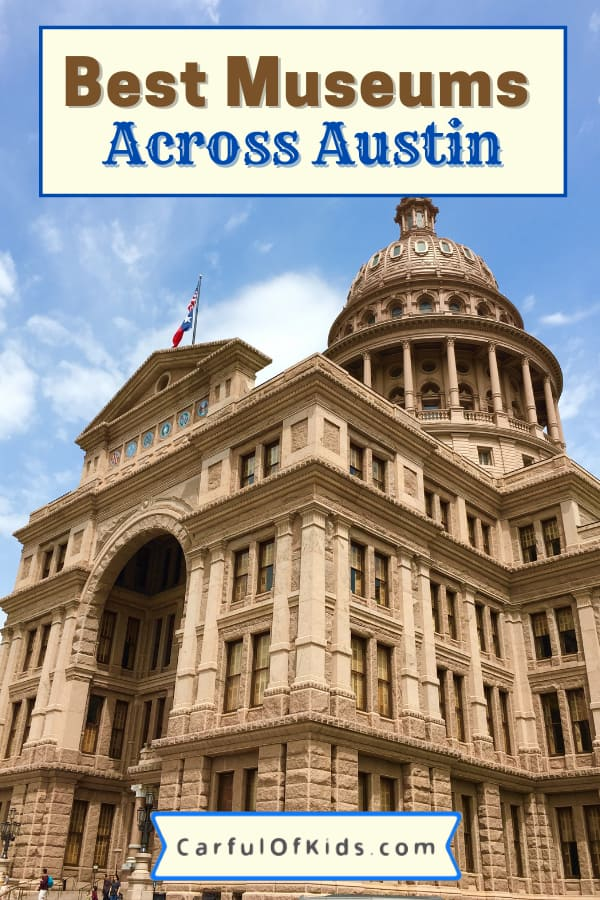 Austin hosts a ecceltic selection of museums from museums on pop culture, art, Texas history and more. Get out and explore some of the unique along with picturesque museums in Austin, Texas. #ATX #Austin #Museums Best Museums in Austin | History Museums in Austin | Art Museums in Austin | Best Austin Musuems for Families