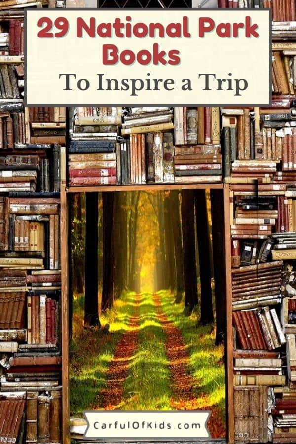 For outdoor adventurers, history buffs and kids alike find a National Parks book for everyone, including those who don't camp. Best Books for National Park Fans | Books about the National Parks #NationalParks #TravelBooks #Books